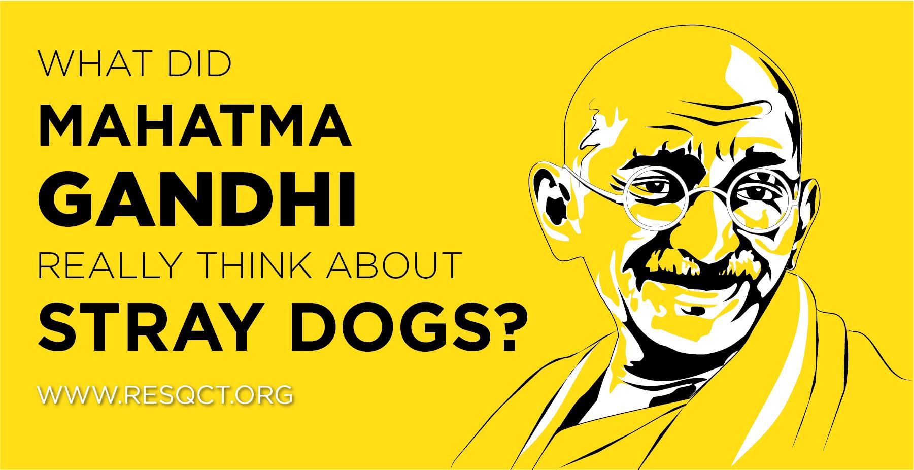 RESQ Charitable Trust - What Did Mahatma Gandhi Really Think